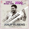 World Music Day 2020 Special - Anup Rubens Musical Hits - EP