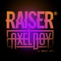 Back Off! - RAISER-AXEL BOY