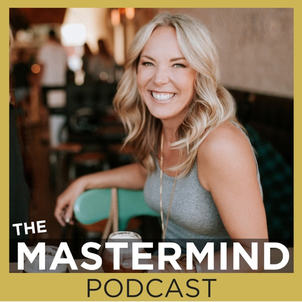 The Mastermind Podcast