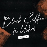 Black Coffee - LaLaLa (feat. Usher)