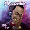 2Baba & Waje - Frenemies artwork