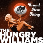 The Hungry Williams - Baby Don't Do It