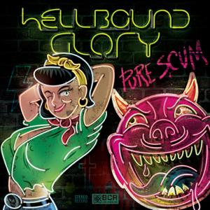 Hellbound Glory - Pure Scum