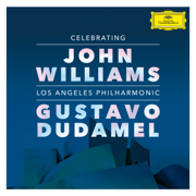 Celebrating John Williams (Live At Walt Disney Concert Hall, Los Angeles 2019) - Los Angeles Philharmonic & Gustavo Dudamel - Los Angeles Philharmonic & Gustavo Dudamel