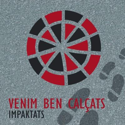 Venim Ben Calçats - EP - Impaktats