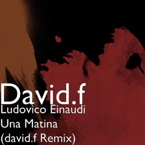 DavidF - Una matina (DavidF Remix)