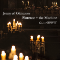 Album Jenny of Oldstones (Game of Thrones) - Florence + The Machine