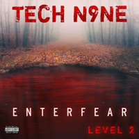 Lagu mp3 Tech N9ne - ENTERFEAR Level 2 - EP baru, download lagu terbaru