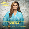 Carola - The Day I Die (I Want You to Celebrate) bild