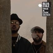 Blu/Exile - True & Livin' (Instrumental)
