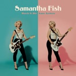 Samantha Fish - Love Letters