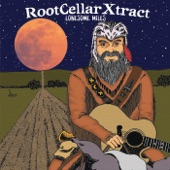 Root Cellar Xtract - Abandoned and Alone