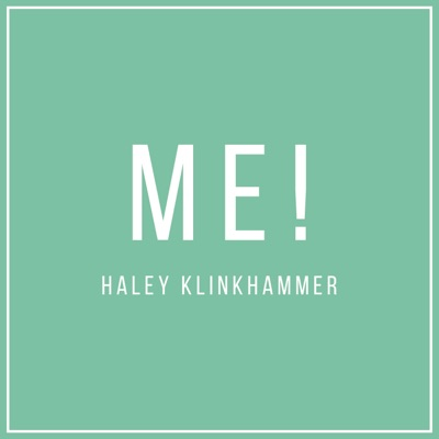 Me! - Single - Haley Klinkhammer