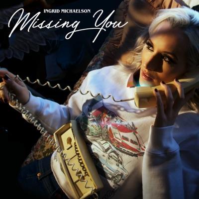 Missing You - Single - Ingrid Michaelson