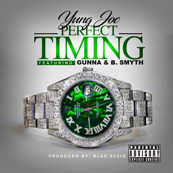 Perfect Timing (feat. Gunna & B. Smyth) - Single