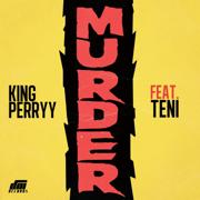 Murder (feat. Teni) - King Perryy
