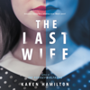 Karen Hamilton - The Last Wife  artwork