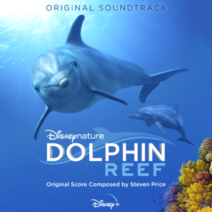Steven Price - Dolphin Reef (Original Soundtrack)