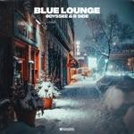 ØDYSSEE & B-Side - Blue Lounge