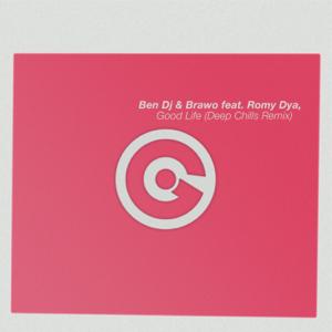 Ben DJ & Brawo - Good Life feat. Romy Dya [Deep Chills Remix]