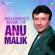 Melodious Music Of Anu Malik - Anu Malik & Roop Kumar Rathod