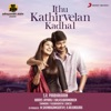 Ithu Kathirvelan Kadhal (Original Motion Picture Soundtrack)