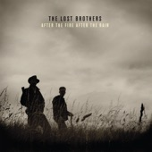 The Lost Brothers - After the Fire