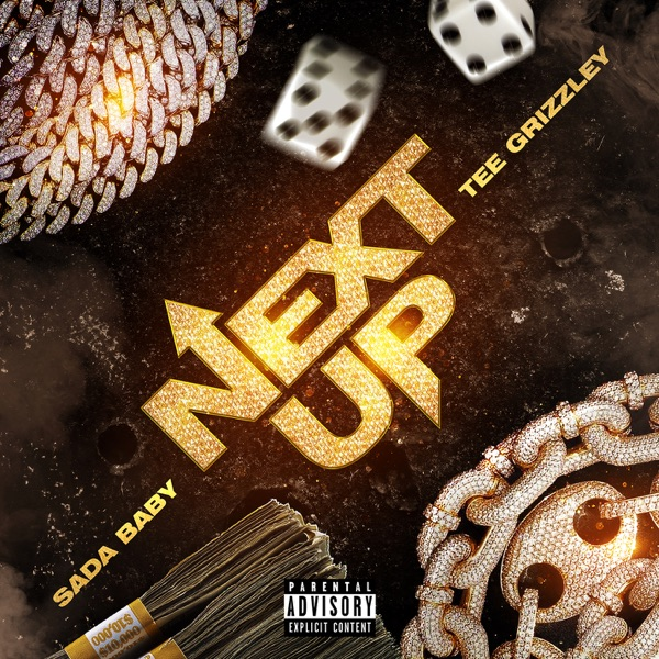 Next Up (feat. Tee Grizzley) - Single