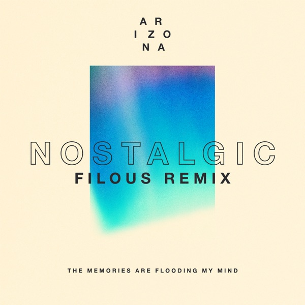 Nostalgic (filous Remix) - Single
