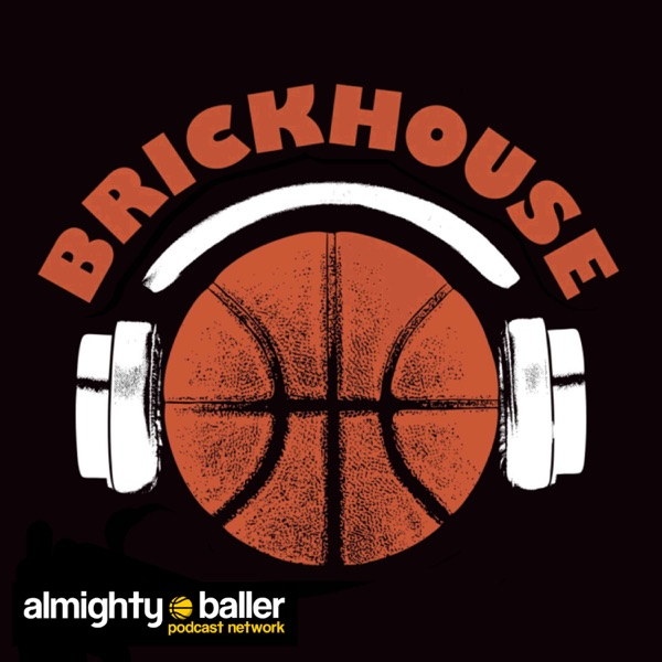 Brickhouse NBA Podcast
