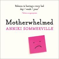 Motherwhelmed