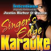 Intentions Originally Performed By Justin Bieber & Quavo [Karaoke]  Singer's Edge Karaoke - Singer's Edge Karaoke