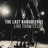 Live from Texas - The Last Bandoleros