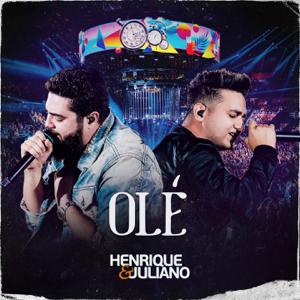 Henrique & Juliano - Olé (Ao Vivo)