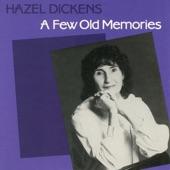 Hazel Dickens - West Virginia, My Home