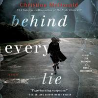Christina McDonald - Behind Every Lie (Unabridged) artwork