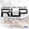 Roenick Life Podcast with JR and Jaffe