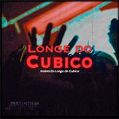 Longe do Cubico  feat. Yuran, Julinho Ksd, Trista & Kibow