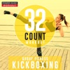 32 Count Workout - Kickboxing (Nonstop Group Fitness 135-145 BPM), Power Music Workout