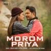 Morom Priya Single