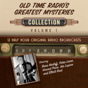 Old Time Radio's Greatest Mysteries, Collection 1 (Unabridged)