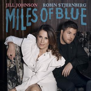Jill Johnson - Miles Of Blue feat. Robin Stjernberg [Radio Edit]