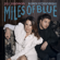Jill Johnson Miles Of Blue (feat. Robin Stjernberg) [Radio Edit] - Jill Johnson