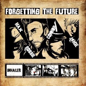 Forgetting the Future - Inhaler