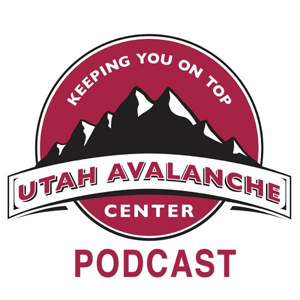Utah Avalanche Center Podcast