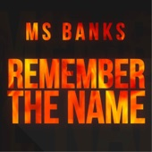 Ms Banks - Remember the Name