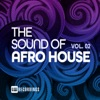The Sound of Afro House, Vol. 02