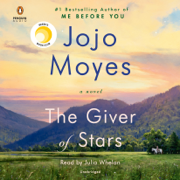 The Giver of Stars: A Novel (Unabridged)
