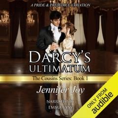 Darcy's Ultimatum: A Pride & Prejudice Variation: The Cousins, Volume 1 (Unabridged)