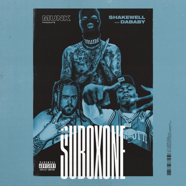Suboxone (feat. Shakewell & DaBaby) - Single